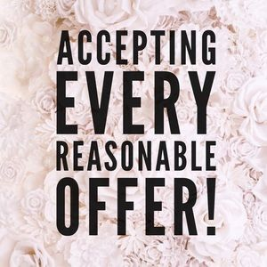 All REASONABLE Offers Accepted!!!